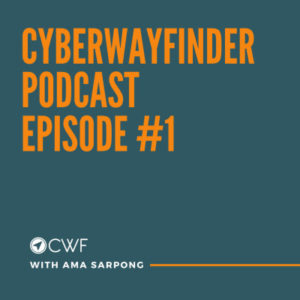 podcast cyberwayfinder